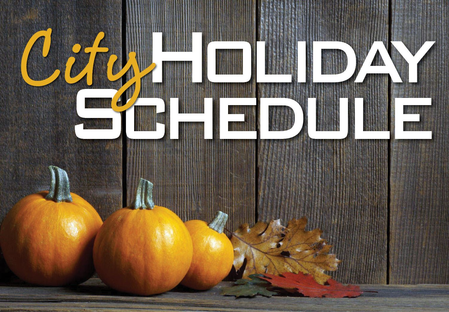 City Holiday Schedule_Pumpkin_360x250