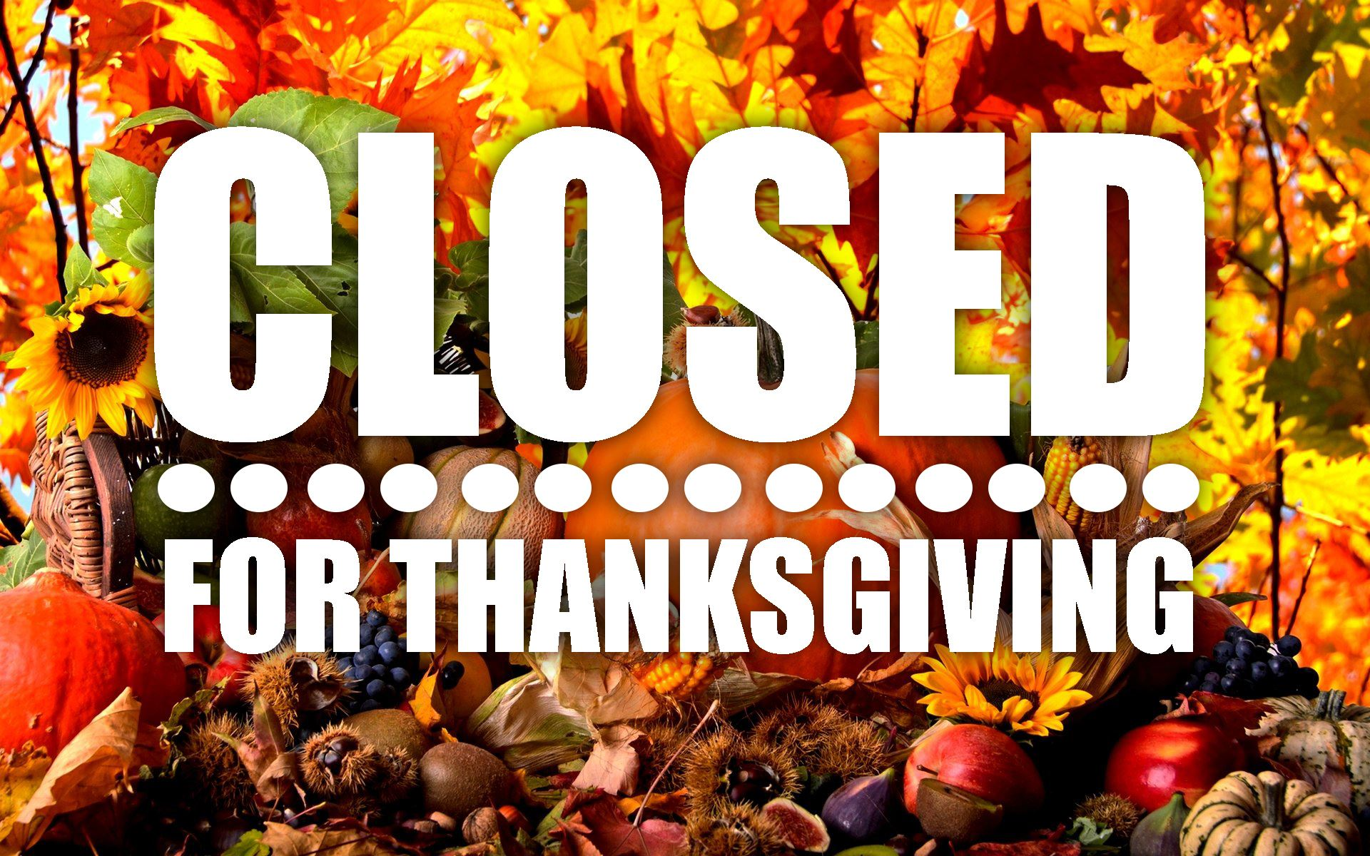 Closed-Thanksgiving2