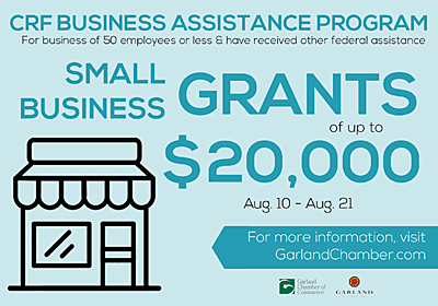 Advertisement from the Garland Chamber of Commerce announcing CRF Business Assistance Grants